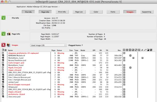 FlightCheck della Markzware consente di eseguire il controllo dei file InDesign senza che questo venga aperto nell'applicativo. Nell'esempio il controllo prevede il solo check delle immagini rispetto al parametro «Collegamento corretto». In pratica il software verifica se le immagini importate nel documento per riferimento sono effettivamente presenti nella cartella dei link.